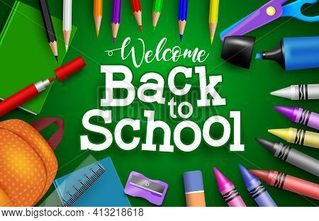 Back To School Vector Banner Background. Welcome Back To School Text With Colorful Education Supplie