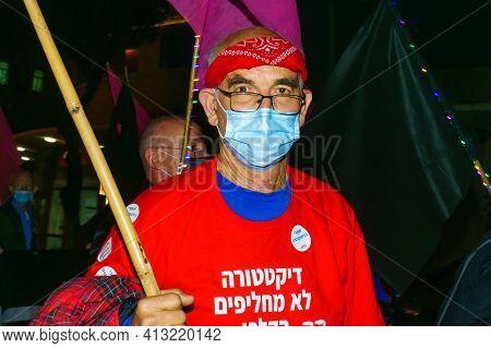 Haifa, Israel - March 17, 2021: Protest Rally Against Prime Minister Benjamin (bibi) Netanyahu, In H