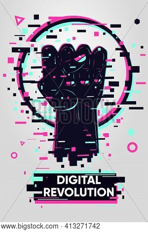 Glitch Style Poster With Human Hand. Solidarity And Freedom Sign. Digital Resistance Vector Backgrou