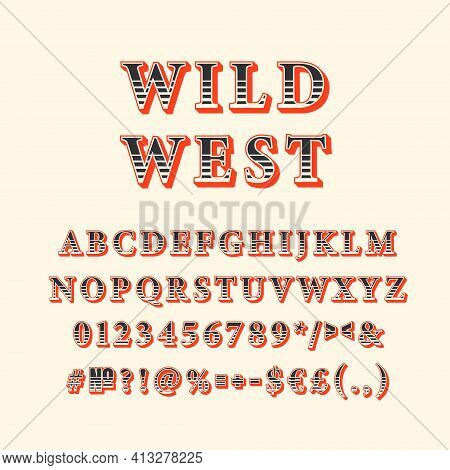 Wild West Vintage 3d Vector Alphabet Set. Retro Bold Font, Typeface. Pop Art Stylized Lettering. Old