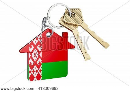 Real Estate In Belarus. Home Keychain With Belarusian Flag. Property, Rent Or Mortgage Concept. 3d R