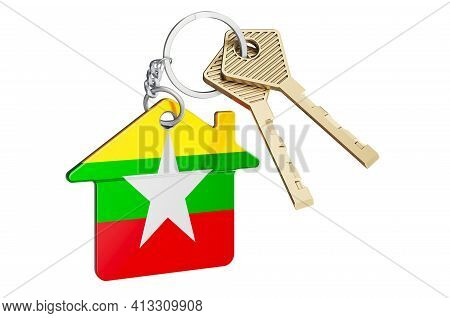 Real Estate In Myanmar. Home Keychain With Myanmar Flag. Property, Rent Or Mortgage Concept. 3d Rend