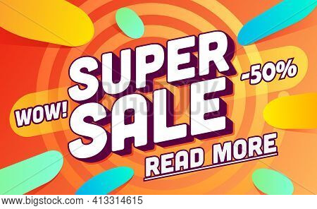 Super Sale Template. Sale And Discounts. Up To 50 Off Vector Illustration. Promotion Template Design