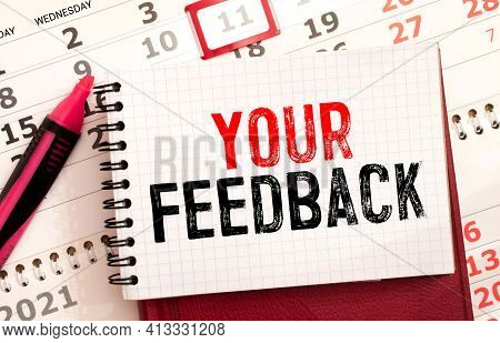 Text Your Feedback On White Paper Background, Business Concept