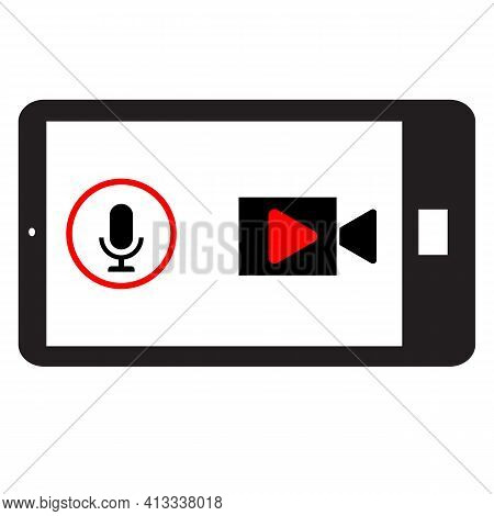 Phone Horizontally And Record Video. Phone Record Sound And Video. Telephone Record Sign.