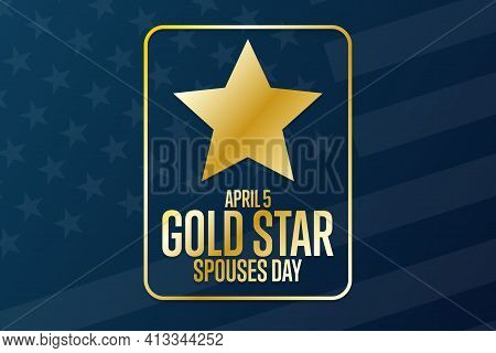 Gold Star Spouses Day. April 5. Holiday Concept. Template For Background, Banner, Card, Poster With