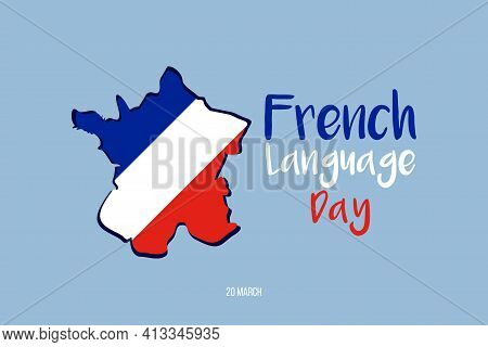 Vector Graphic Of French Language Day Good For French Language Day Celebration. Flyer Design.flat Il