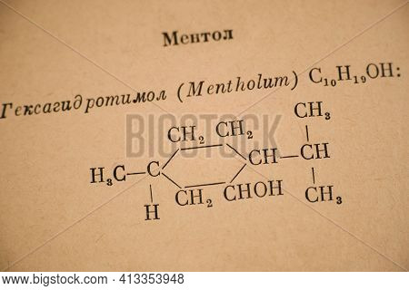 Page Of Old Russian Chemistry Book With Chemical Formula Of Menthol. Close-up