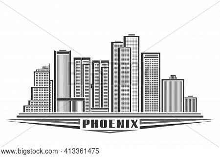 Vector Illustration Of Phoenix City, Horizontal Monochrome Poster With Line Art Design Phoenix City