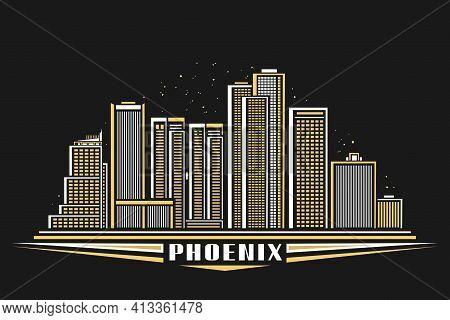 Vector Illustration Of Phoenix City, Horizontal Poster With Line Art Design Illuminated Phoenix City