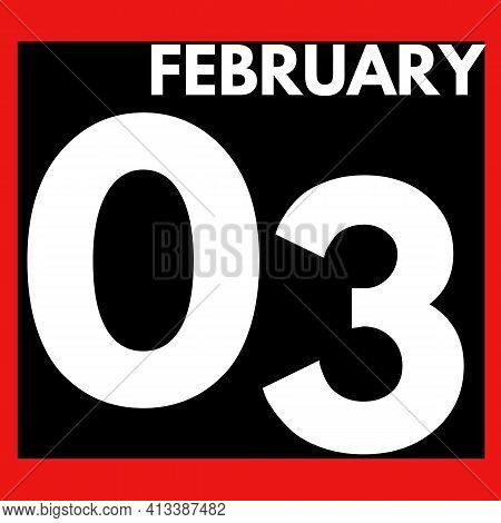 February 3 . Modern Daily Calendar Icon .date ,day, Month .calendar For The Month Of February