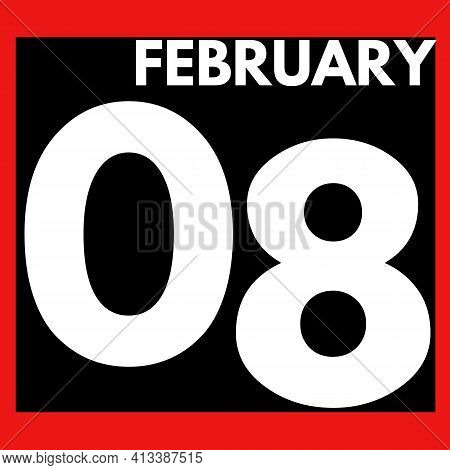 February 8 . Modern Daily Calendar Icon .date ,day, Month .calendar For The Month Of February