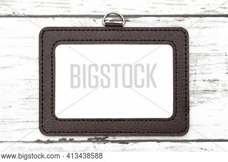 Blank Id, Blank Security Badge On Wooden Table