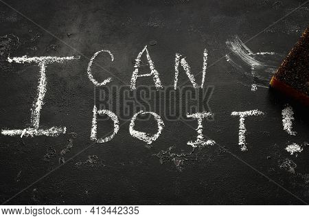 Chalk Lettering I Can Do It On Black Background Close-up