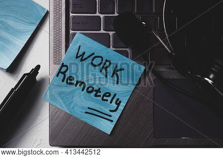 Work Remotely Teleworking Concept Close Up