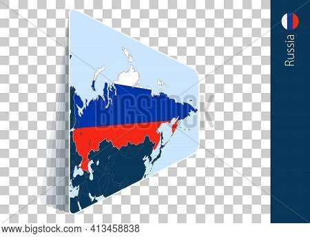 Russia Map And Flag On Transparent Background. Highlighted Russia On Blue Vector Map.