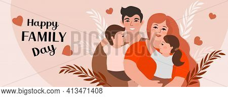 Family Day. Happy International Day Of Families. Cute Couple With Childrens, Father And Mother Hug C