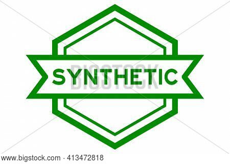 Hexagon Vintage Label Banner In Green Color With Word Synthetic On White Background
