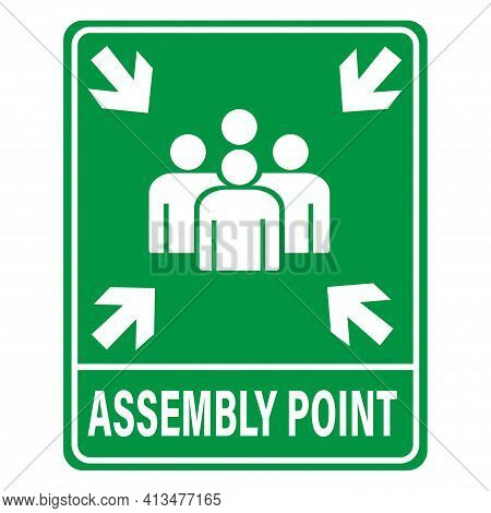 Fire Assembly Point Vector Signage Illustration Design. Vector Eps 10.