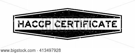 Grunge Black Haccp (hazard Analysis And Critical Control Point) Certified Word Hexagon Rubber Seal S