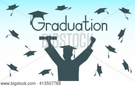 Graduate In Mantle And Mortarboard On Background Of Throwing Square Academic Cap. Graduation. Vector