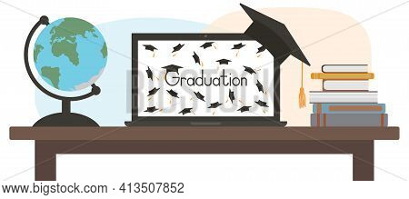 Virtual Graduation. Celebration Of Grad At Home Through Laptop Screen. Globe And Books On Table. Vec