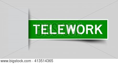 Label Sticker Green Color In Word Telework That Inserted In Gray Background