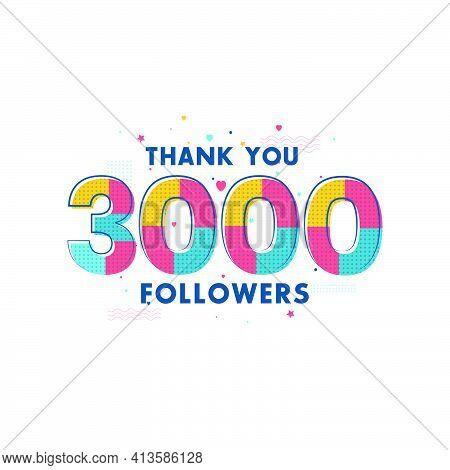 Thank You 3000 Followers Celebration, Greeting Card For 3k Social Followers.