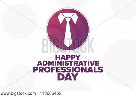 Happy Administrative Professionals Day. Holiday Concept. Template For Background, Banner, Card, Post