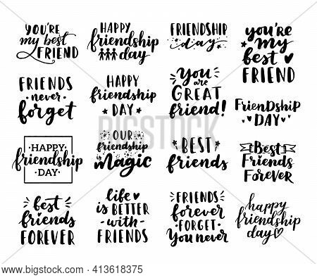 Happy Friendship Day Cute Hand Lettering Big Set. Best Friends Forever. Greeting Card Typography Tem
