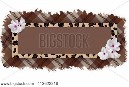 Horizontal Rectangular Frame With A Leopard Pattern And Delicate White Flowers On A Torn Checkered P
