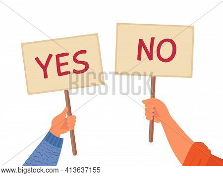 Yes No Banner. Isolated Text Placard, Hands Hold Right Wrong Message. Idea Or Choice, Correct And In