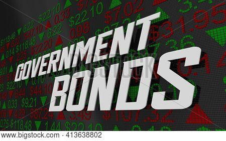 Government Bonds Safe Investment Trading Treasury Market Index Prices 3d Illustration