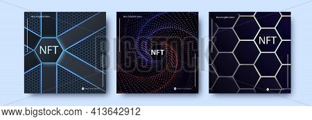 Set Of Nft Non-fungible Token Cards. Collection Of Rectangular Flyers With Abstract Background. Tech