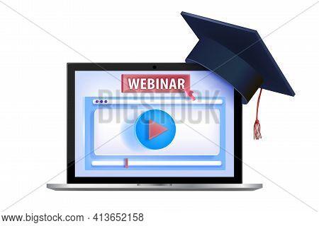 Online Video Webinar, Internet Training, Virtual Lecture, Tutorial Concept With Laptop Screen, Gradu