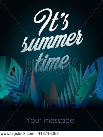 Holiday Party Poster With Palm Leaf And Lettering- Its Summer Time. Vector Illustration Summer Time