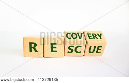 Recovery And Rescue Symbol. Turned Cubes And Changed The Word 'recovery' To 'rescue'. Beautiful Whit