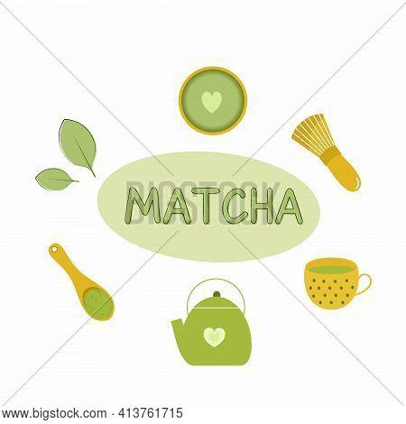 Matcha Tea Set. Beautiful Inscription Tea Matcha.  Japanese National Tea Ceremony.