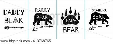 Papa Bear Cards Set. Fathers Day Posters Collection. Dad Bear Animal. Wildlife Animal Shape, Arrow,