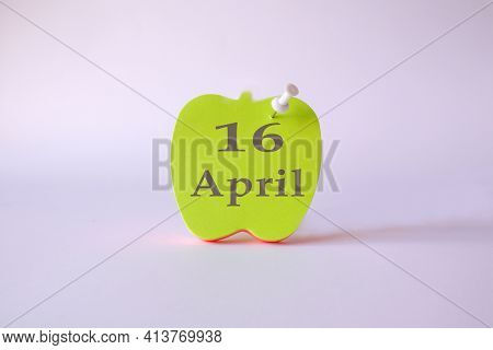 Calendar For April 16 : The Name Of The Month Of April In English, The Numbers 16 On The Sheets For