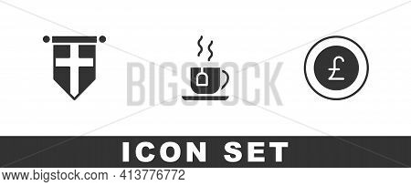 Set England Flag On Pennant, Cup Of Tea With Tea Bag And Coin Money Pound Icon. Vector