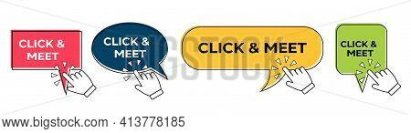 Click And Meet Speech Bubble With Hand Click Icon Isolated On White. Click And Meet