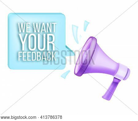 We Want Your Feedback Survey, Vector Client Satisfaction Icon, Service Opinion Design, Isolated Mega