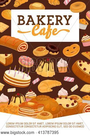 Bakery Shop, Cafe Pastry And Desserts Poster. Cake And Pudding, Donuts, Croissant And Cupcake, Panca