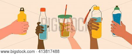 Reusable Container For Liquids. Various Poses Of Hands Holding A Bottle, Tumbler, Sports Water Bottl