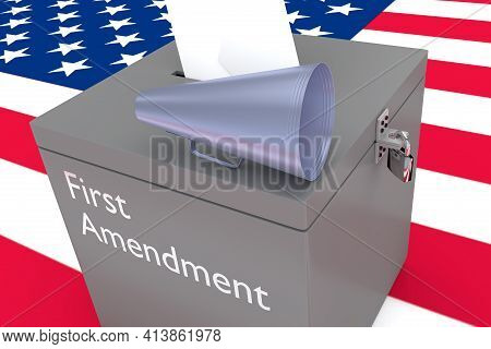 3d Illustration Of A Loudspeaker On A Ballot Box And A First Amendment Script On Its Side, With Us F