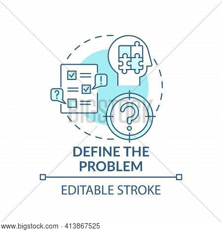 Define The Problem Blue Concept Icon. Diagnose System. Analyzing In Decision Making Process. Problem