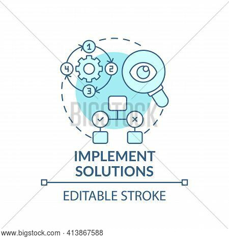 Implement Solutions Blue Concept Icon. Execution Of Decision. Effective Process Organization. Proble