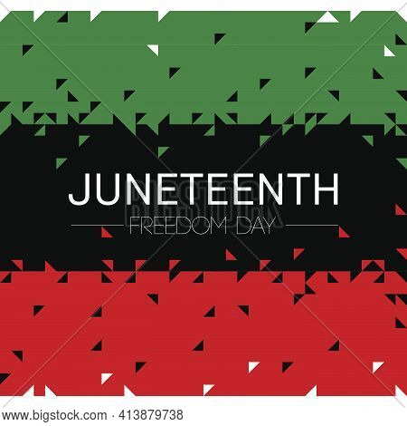 Vector. Template Card With Juneteenth Freedom Day Flag