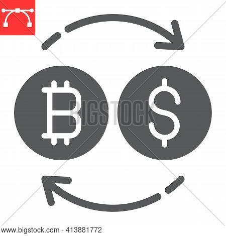 Bitcoin To Dollar Exchange Glyph Icon, Btc And Usd, Currency Exchange Vector Icon, Vector Graphics,